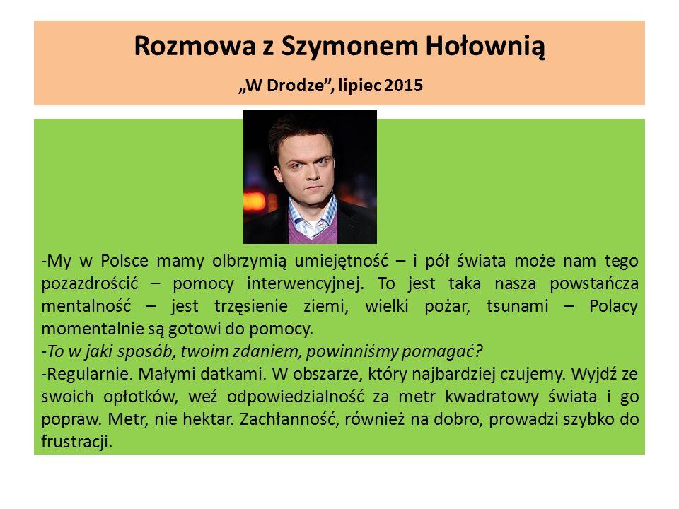 """Rozmowa z Szymonem Hołownią """"W Drodze , lipiec 2015"""