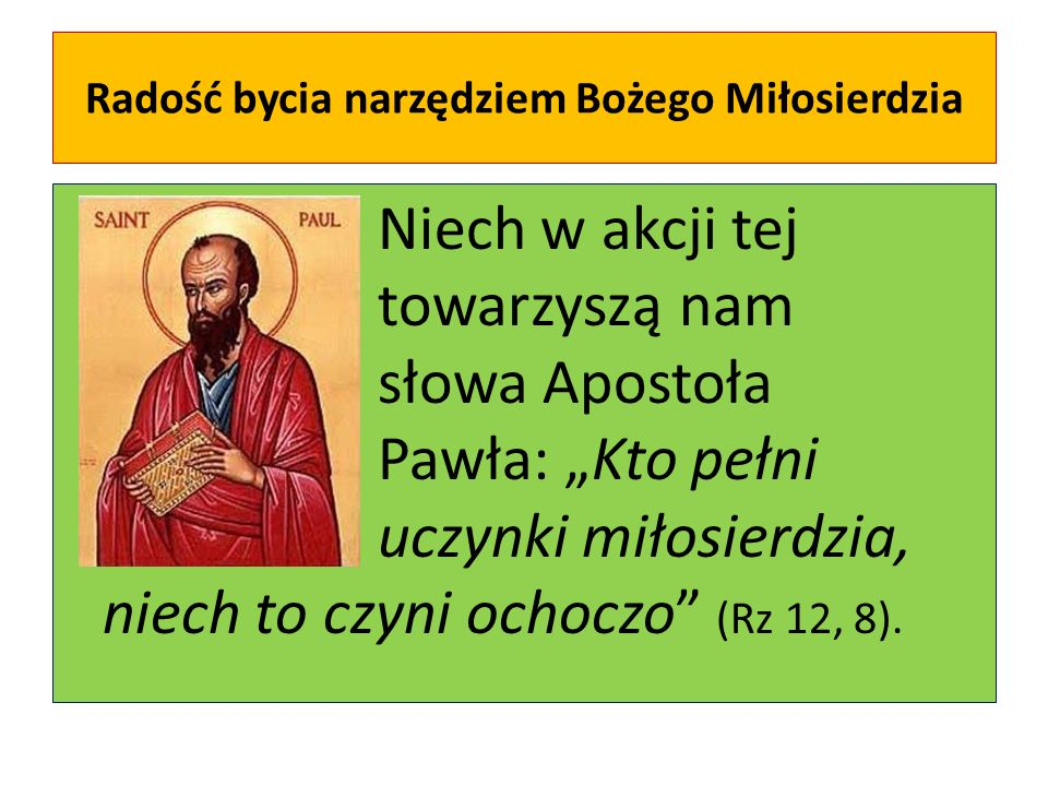 Radość bycia narzędziem Bożego Miłosierdzia