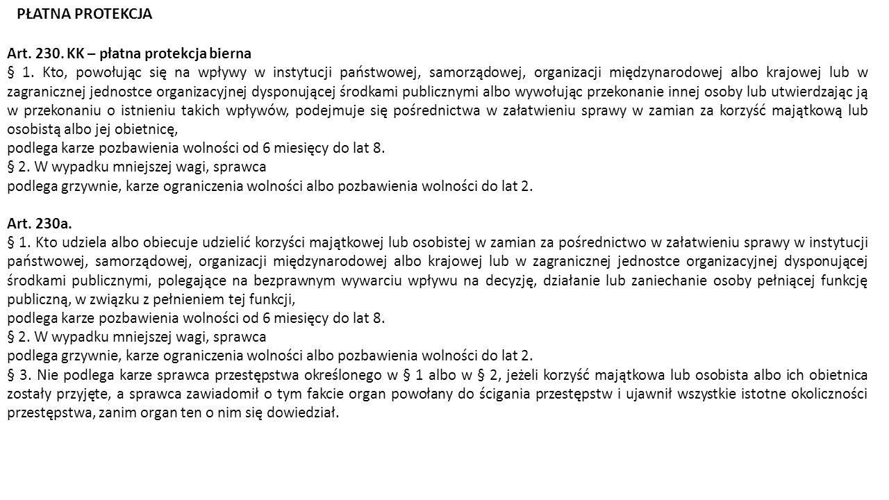 PŁATNA PROTEKCJA Art. 230. KK – płatna protekcja bierna
