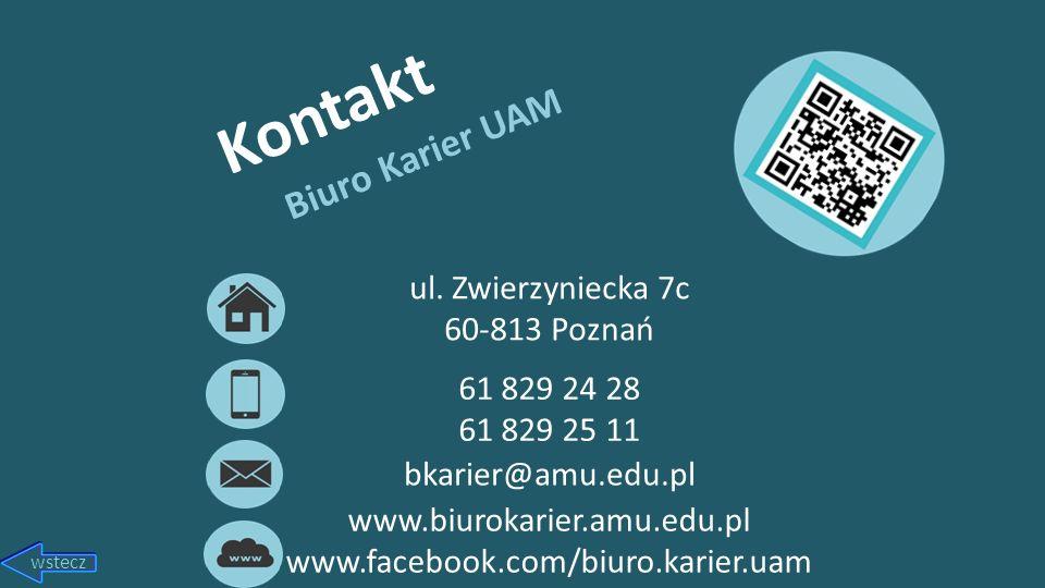 Kontakt Biuro Karier UAM ul. Zwierzyniecka 7c 60-813 Poznań