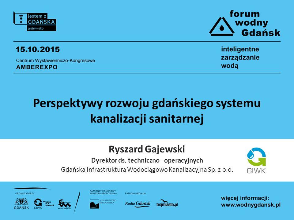 Perspektywy rozwoju gdańskiego systemu kanalizacji sanitarnej