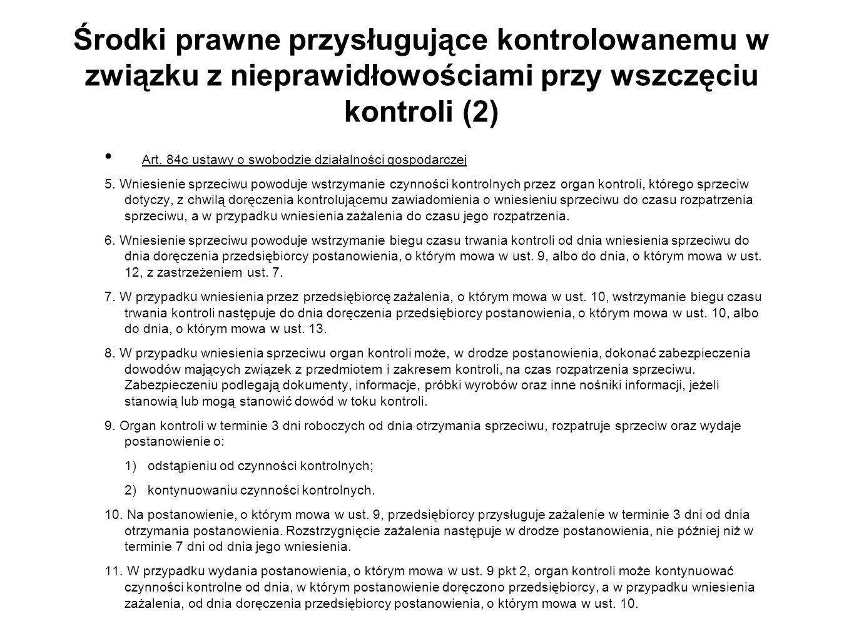 Środki prawne przysługujące kontrolowanemu w związku z nieprawidłowościami przy wszczęciu kontroli (2)
