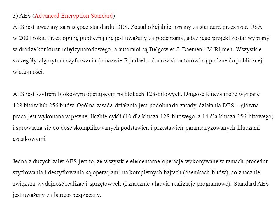 3) AES (Advanced Encryption Standard)
