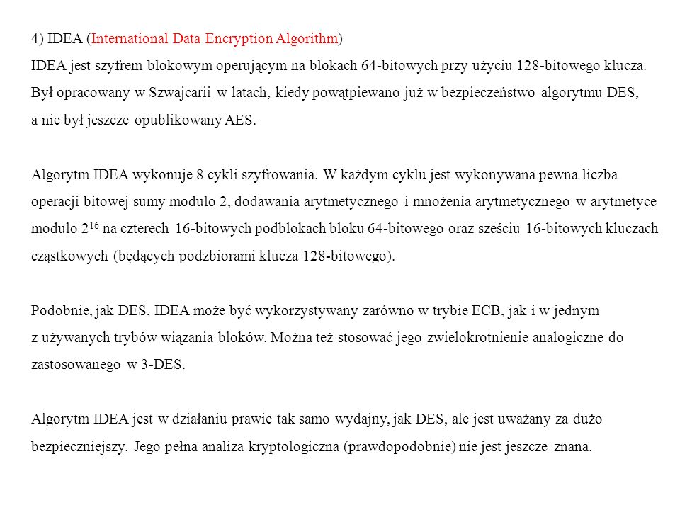4) IDEA (International Data Encryption Algorithm)