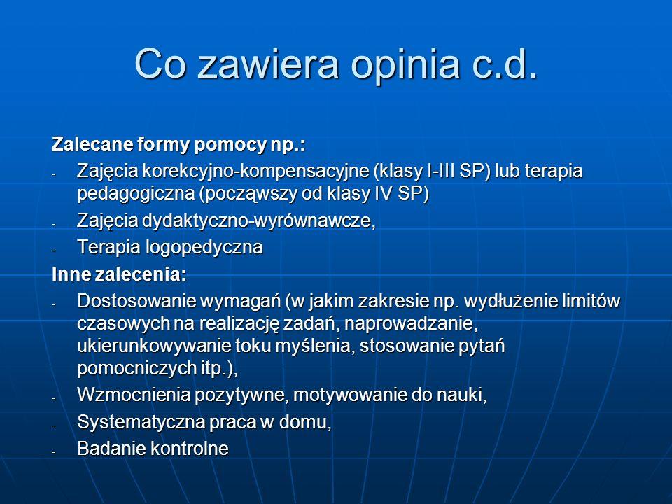 Co zawiera opinia c.d. Zalecane formy pomocy np.: