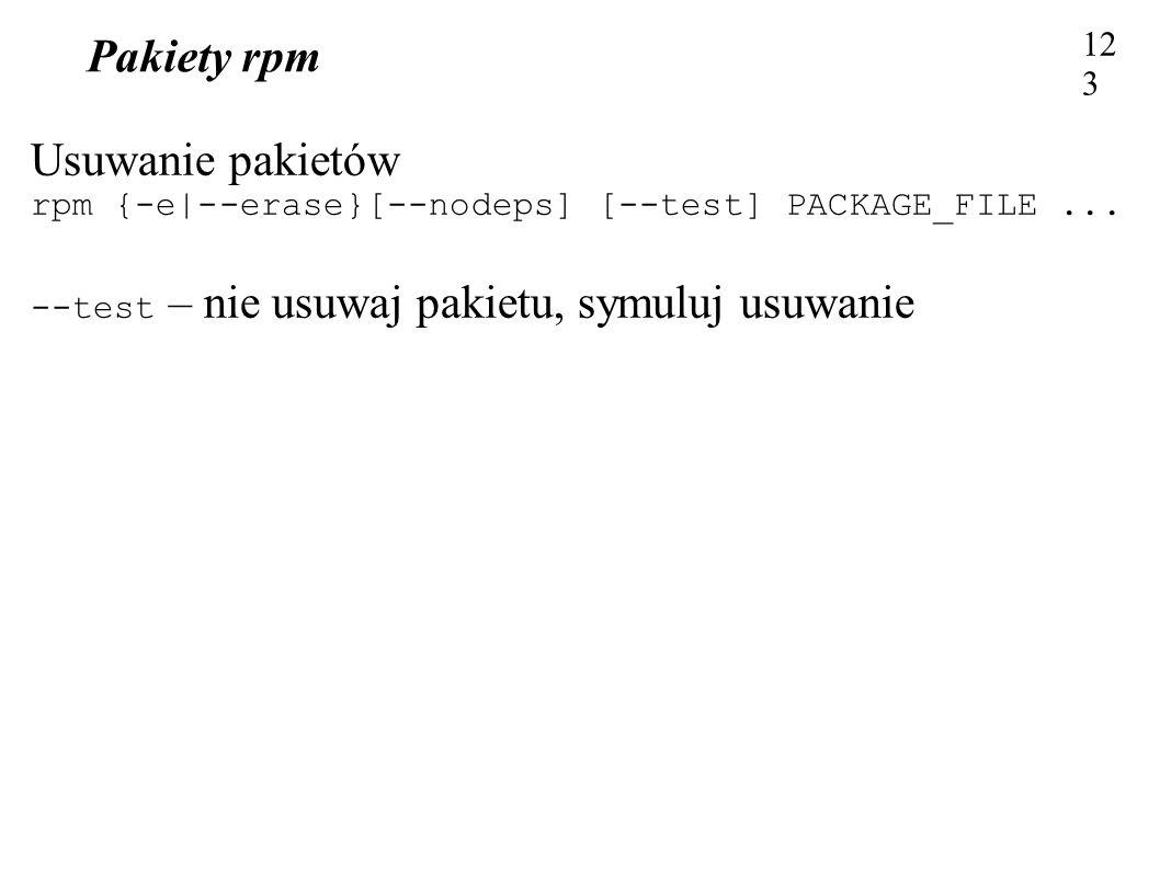 Pakiety rpm Usuwanie pakietów 123123