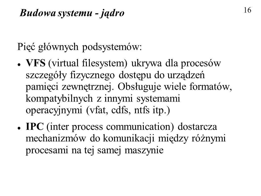 Pięć głównych podsystemów: