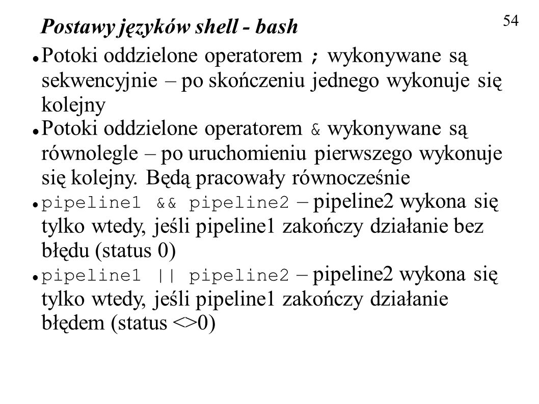 Postawy języków shell - bash