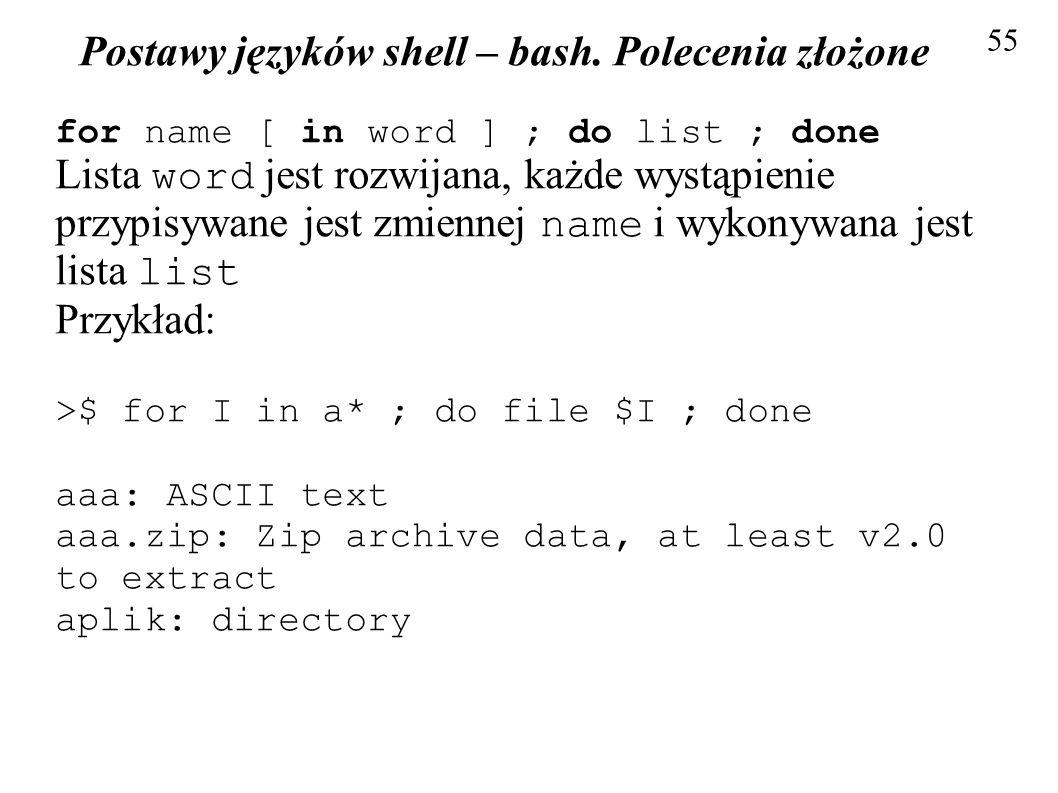 Postawy języków shell – bash. Polecenia złożone
