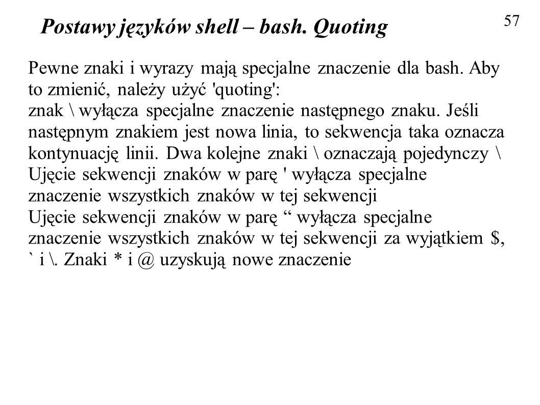 Postawy języków shell – bash. Quoting