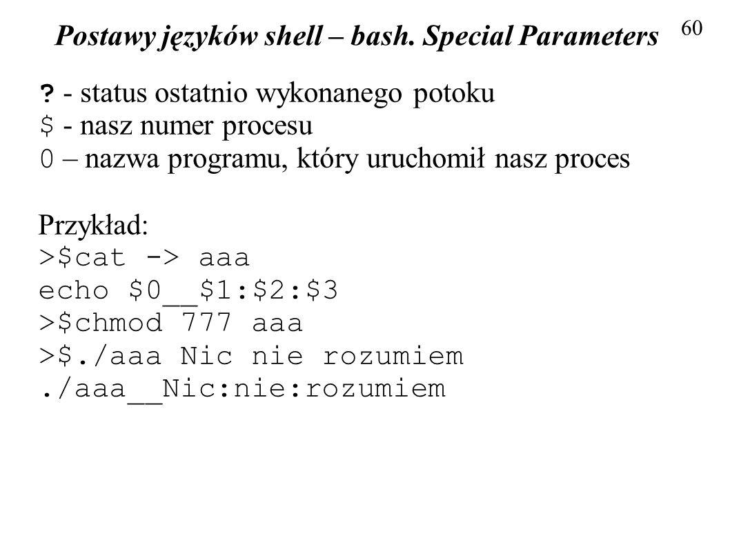 Postawy języków shell – bash. Special Parameters