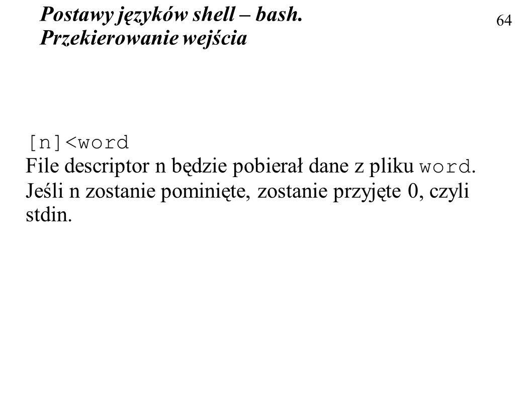 Postawy języków shell – bash. Przekierowanie wejścia