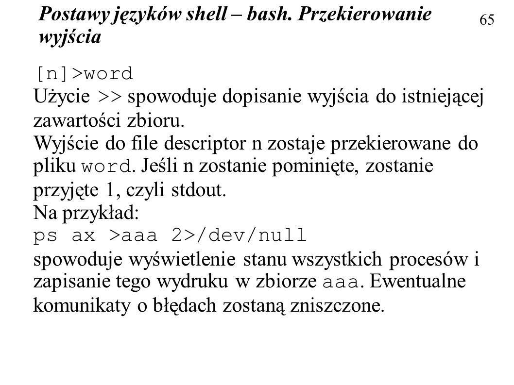 Postawy języków shell – bash. Przekierowanie wyjścia