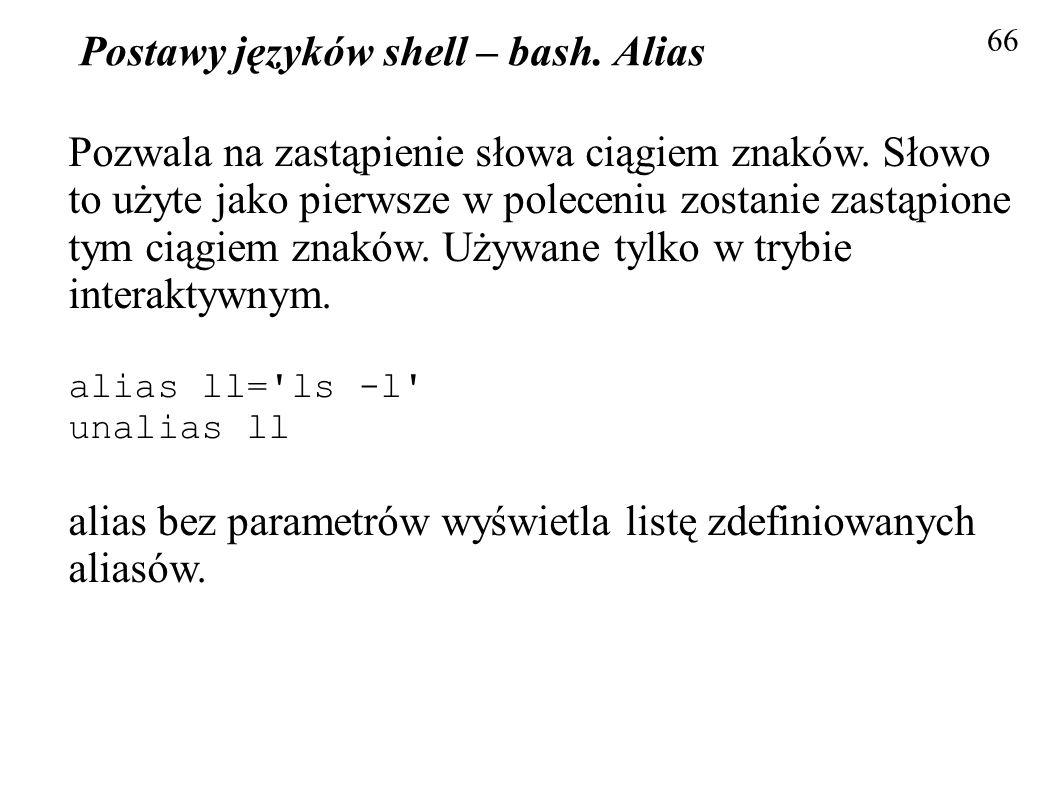 Postawy języków shell – bash. Alias