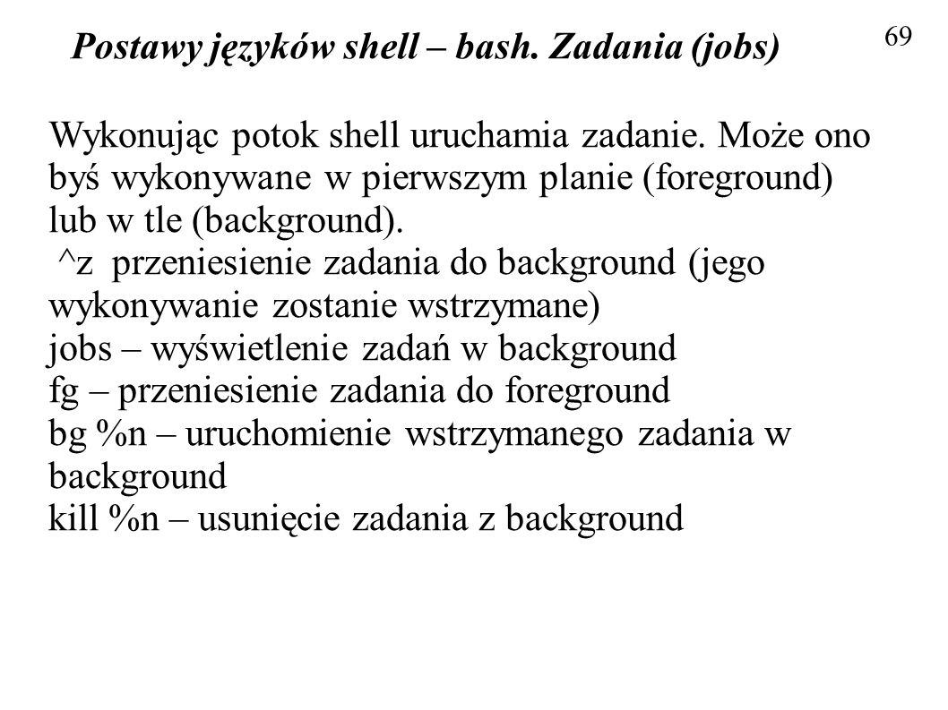 Postawy języków shell – bash. Zadania (jobs)
