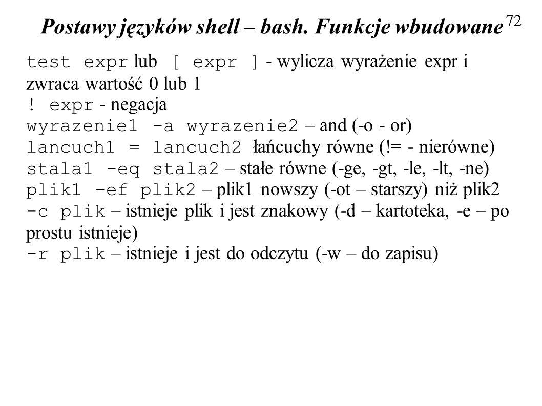 Postawy języków shell – bash. Funkcje wbudowane