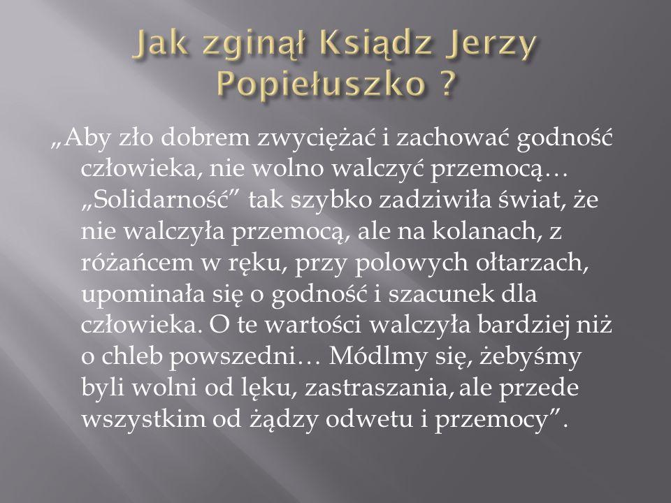 Jak zginął Ksiądz Jerzy Popiełuszko