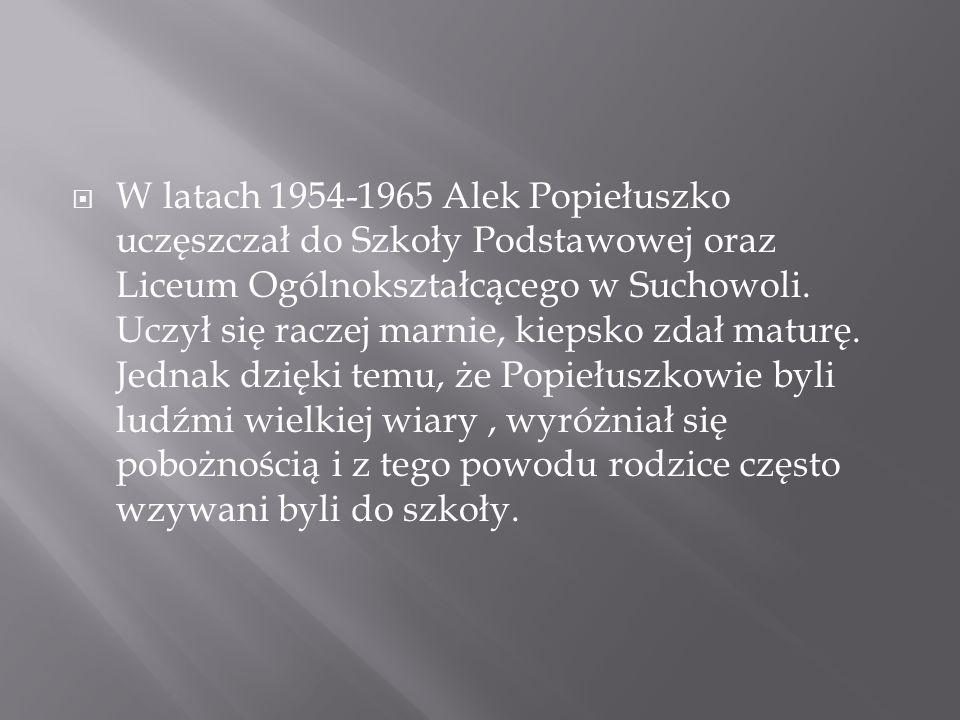 W latach 1954-1965 Alek Popiełuszko uczęszczał do Szkoły Podstawowej oraz Liceum Ogólnokształcącego w Suchowoli.