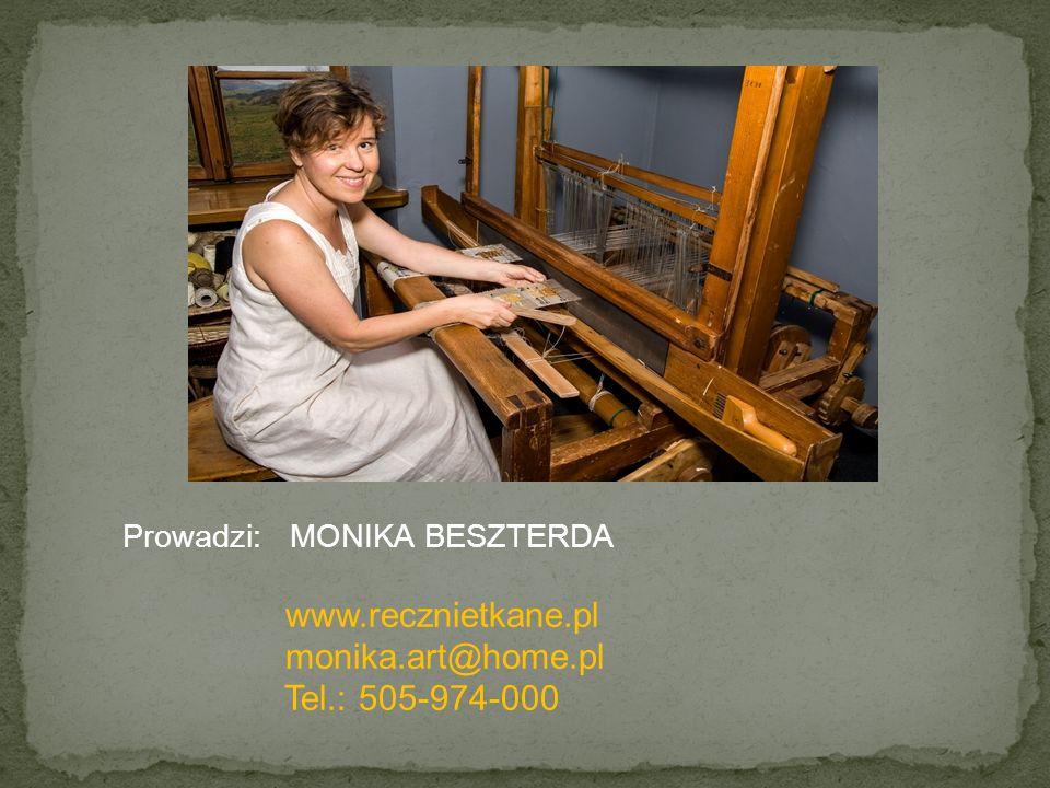 Prowadzi: MONIKA BESZTERDA