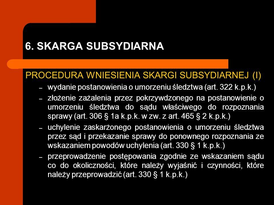 6. SKARGA SUBSYDIARNA PROCEDURA WNIESIENIA SKARGI SUBSYDIARNEJ (I)