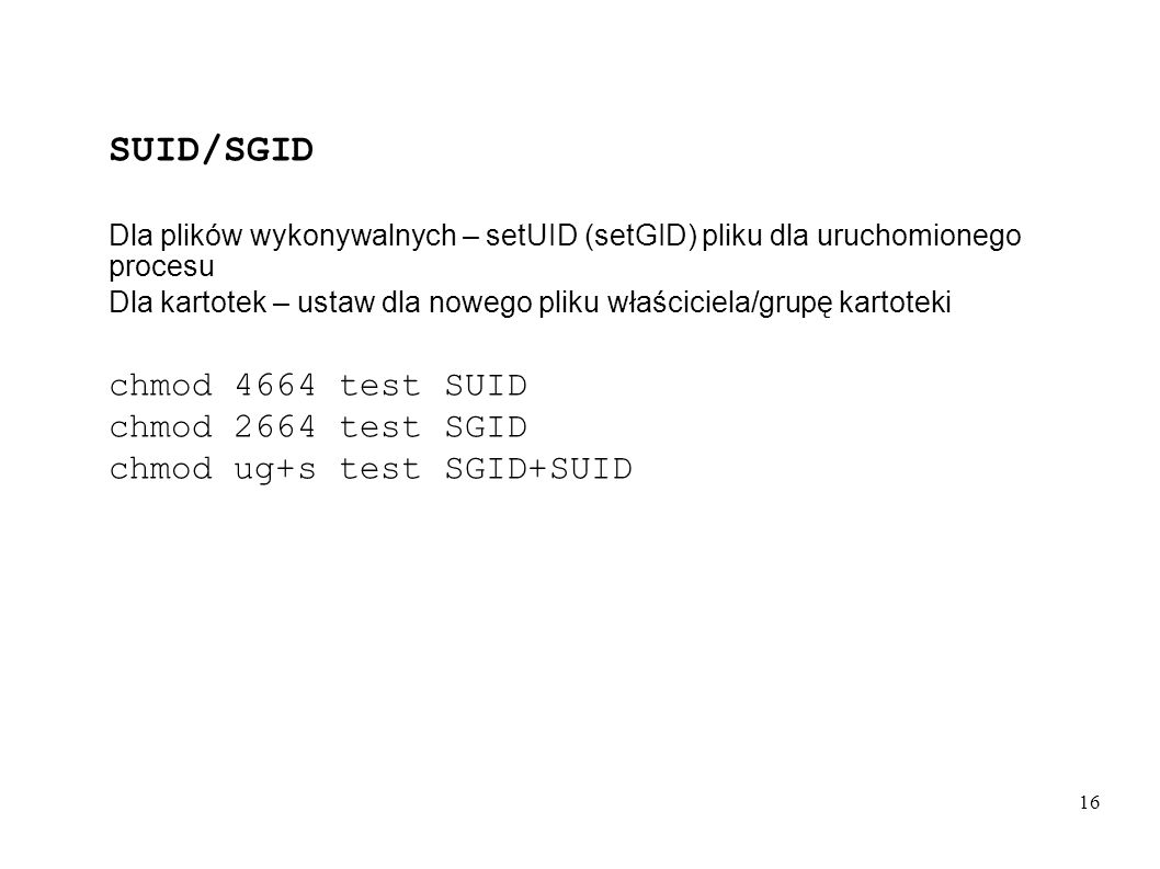 SUID/SGID chmod 4664 test SUID chmod 2664 test SGID