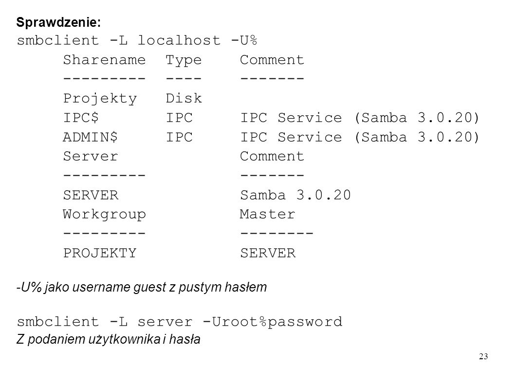 smbclient -L localhost -U% Sharename Type Comment