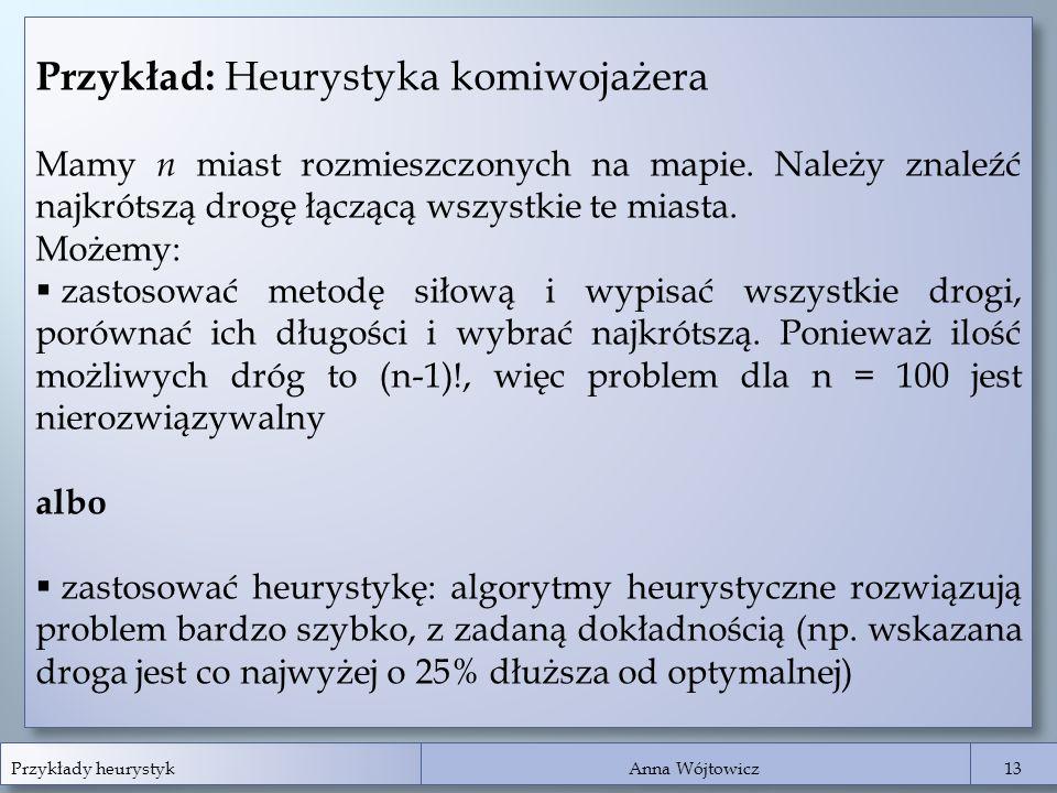 Przykład: Heurystyka komiwojażera