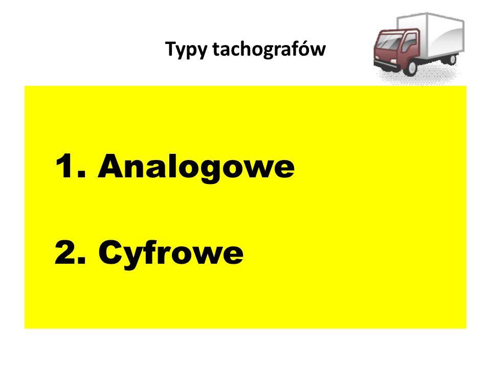 Typy tachografów Analogowe Cyfrowe