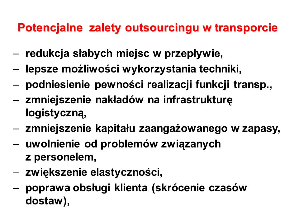 Potencjalne zalety outsourcingu w transporcie