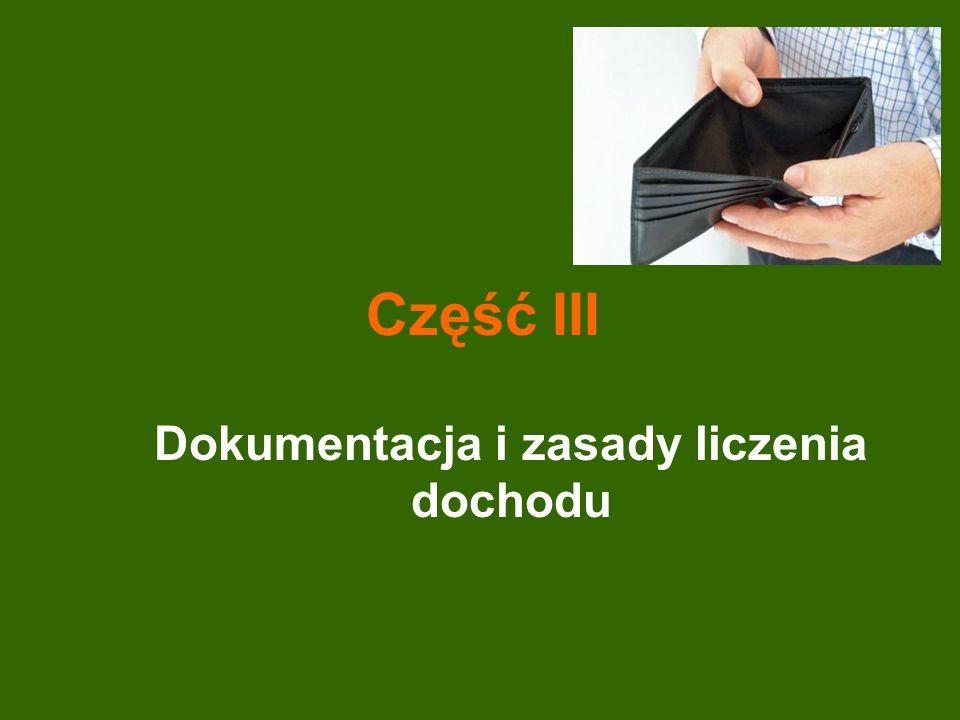 Dokumentacja i zasady liczenia dochodu