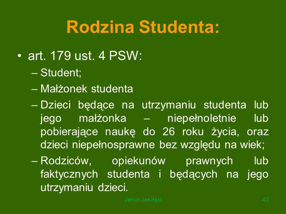 Rodzina Studenta: art. 179 ust. 4 PSW: Student; Małżonek studenta