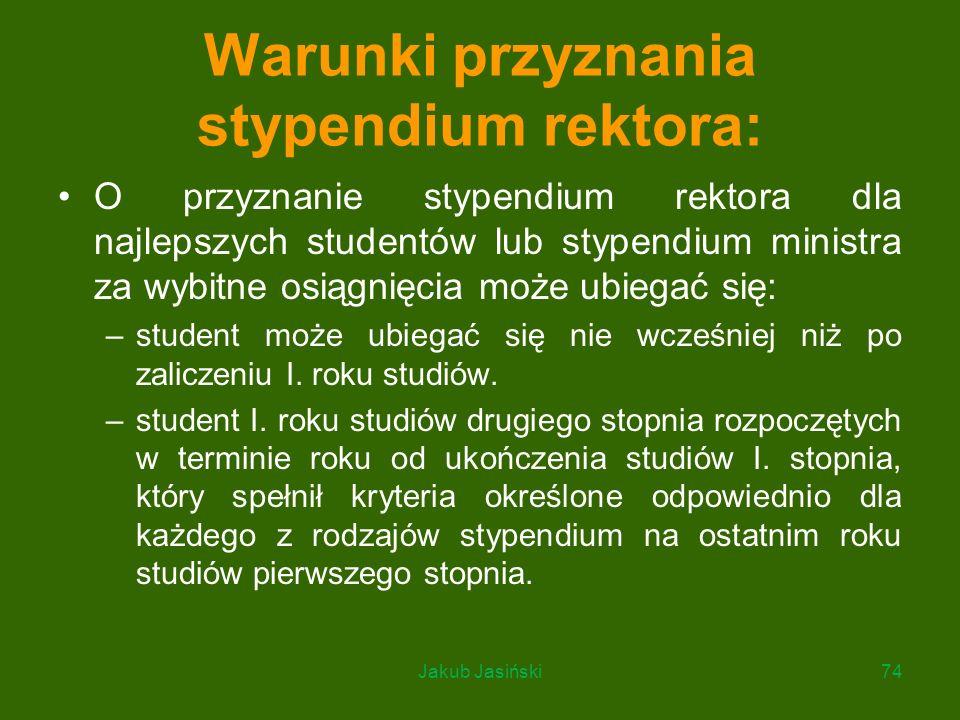 Warunki przyznania stypendium rektora: