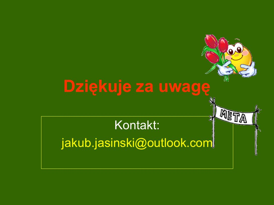 Kontakt: jakub.jasinski@outlook.com