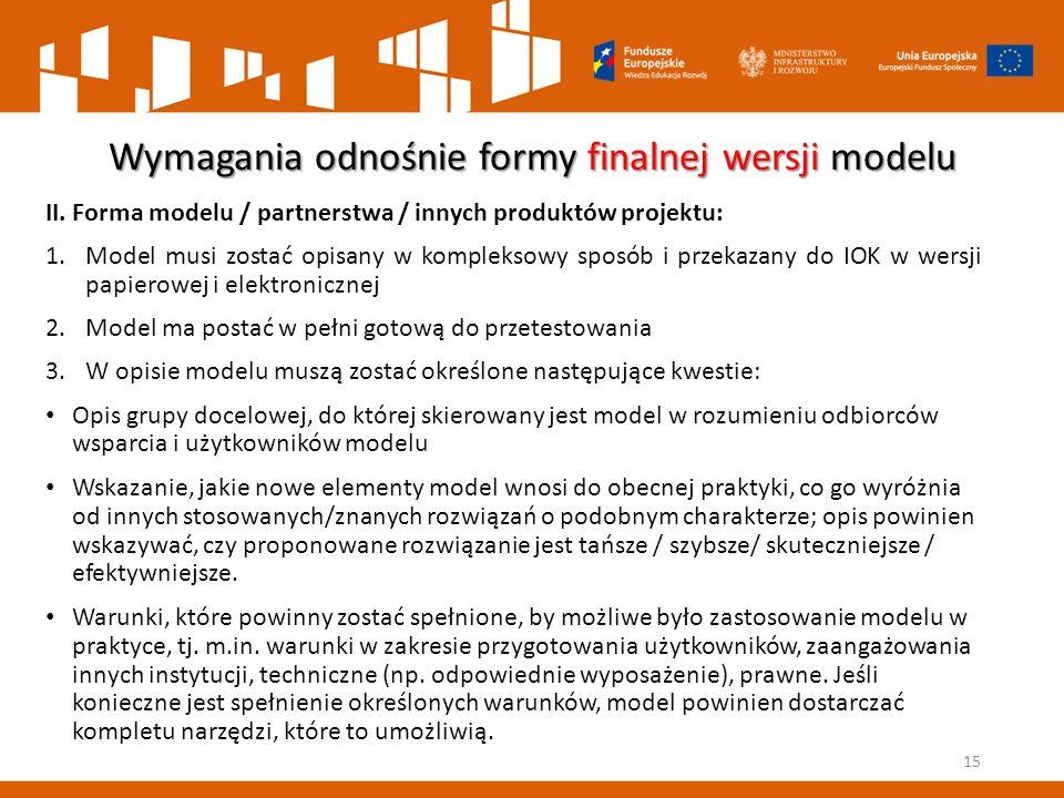 Wymagania odnośnie formy finalnej wersji modelu