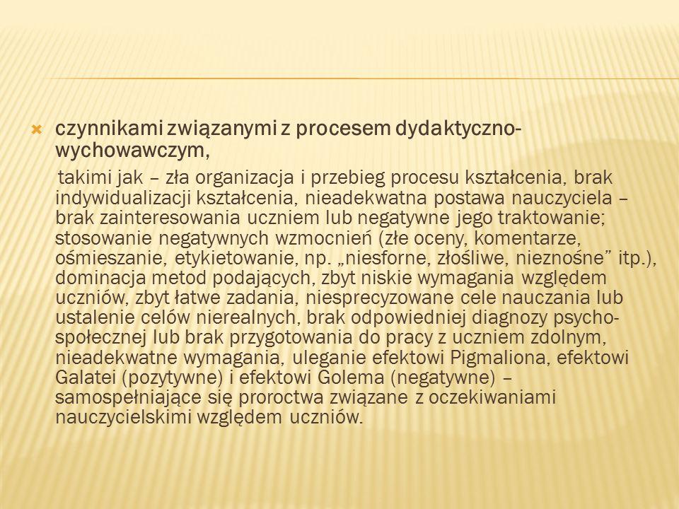 czynnikami związanymi z procesem dydaktyczno-wychowawczym,