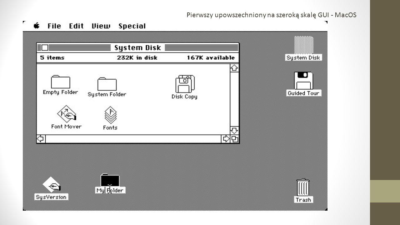 Pierwszy upowszechniony na szeroką skalę GUI - MacOS