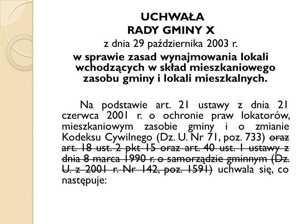 UCHWAŁA RADY GMINY X z dnia 29 października 2003 r