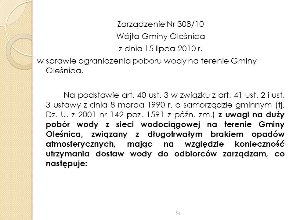 Zarządzenie Nr 308/10 Wójta Gminy Oleśnica z dnia 15 lipca 2010 r