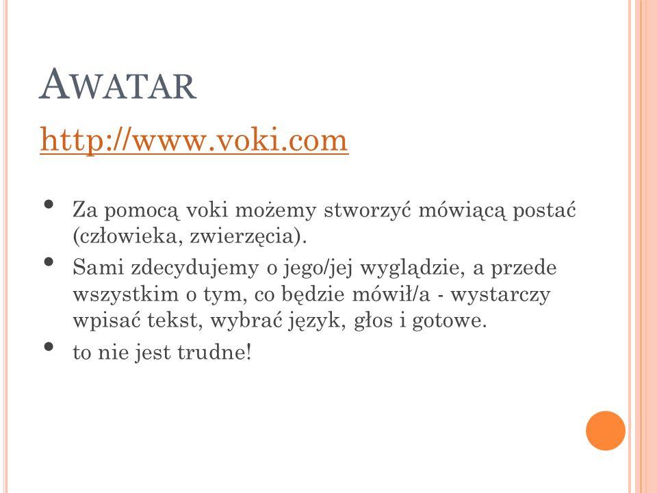 Awatar http://www.voki.com