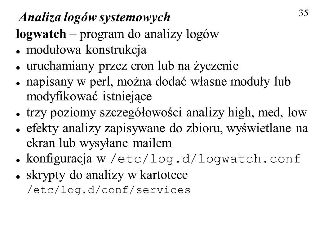 Analiza logów systemowych logwatch – program do analizy logów