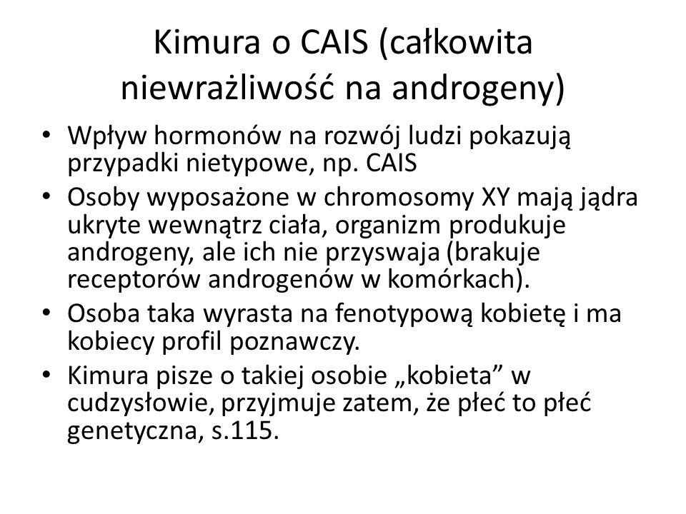 Kimura o CAIS (całkowita niewrażliwość na androgeny)