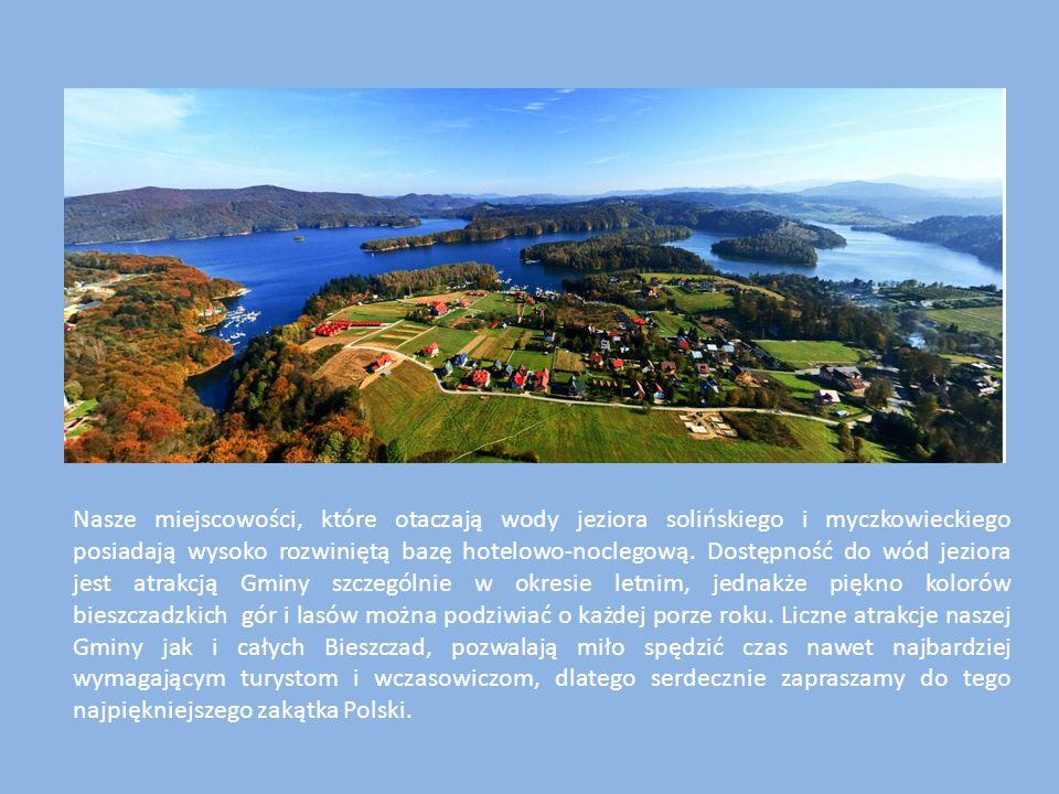 Nasze miejscowości, które otaczają wody jeziora solińskiego i myczkowieckiego posiadają wysoko rozwiniętą bazę hotelowo-noclegową.