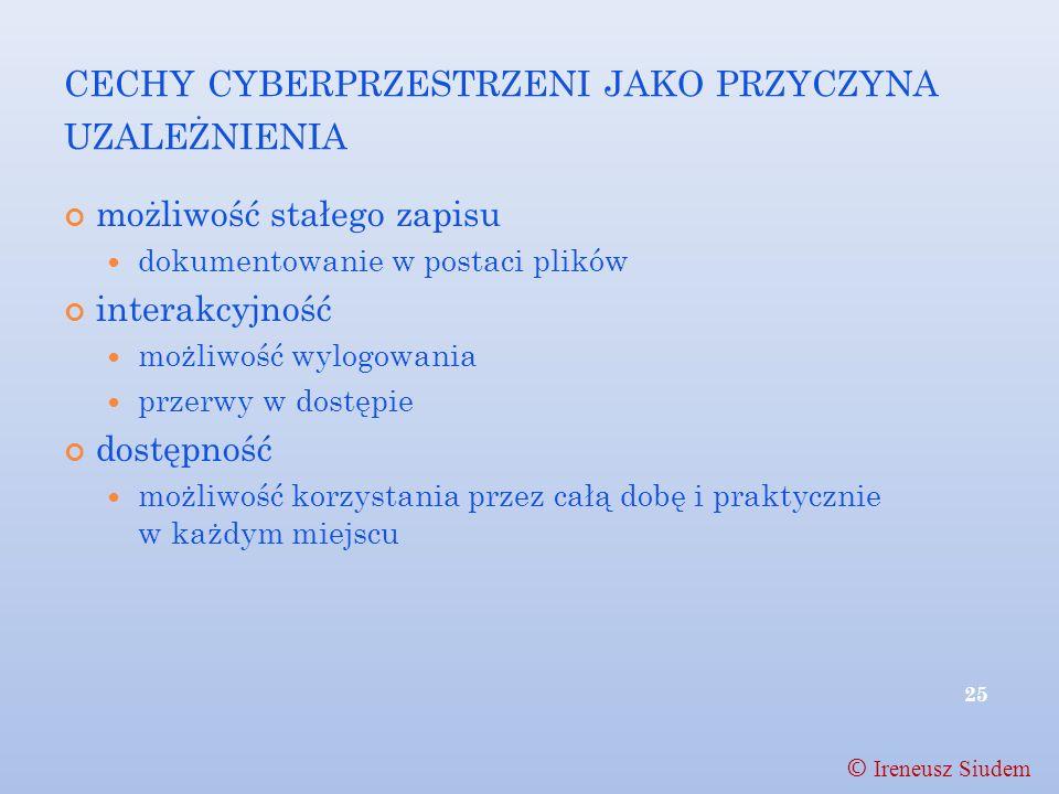 cechy cyberprzestrzeni jako przyczyna uzależnienia