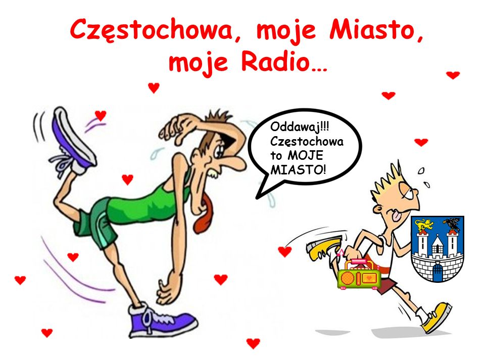 Częstochowa, moje Miasto, moje Radio…