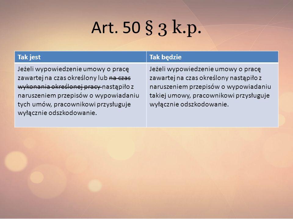 Art. 50 § 3 k.p. Tak jest Tak będzie