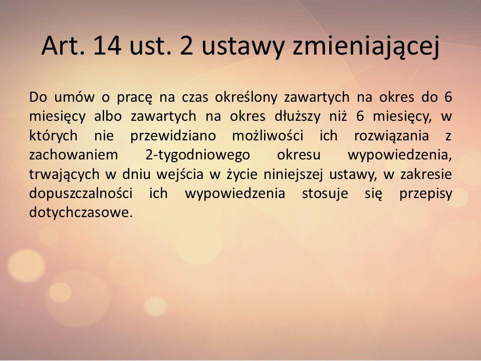 Art. 14 ust. 2 ustawy zmieniającej