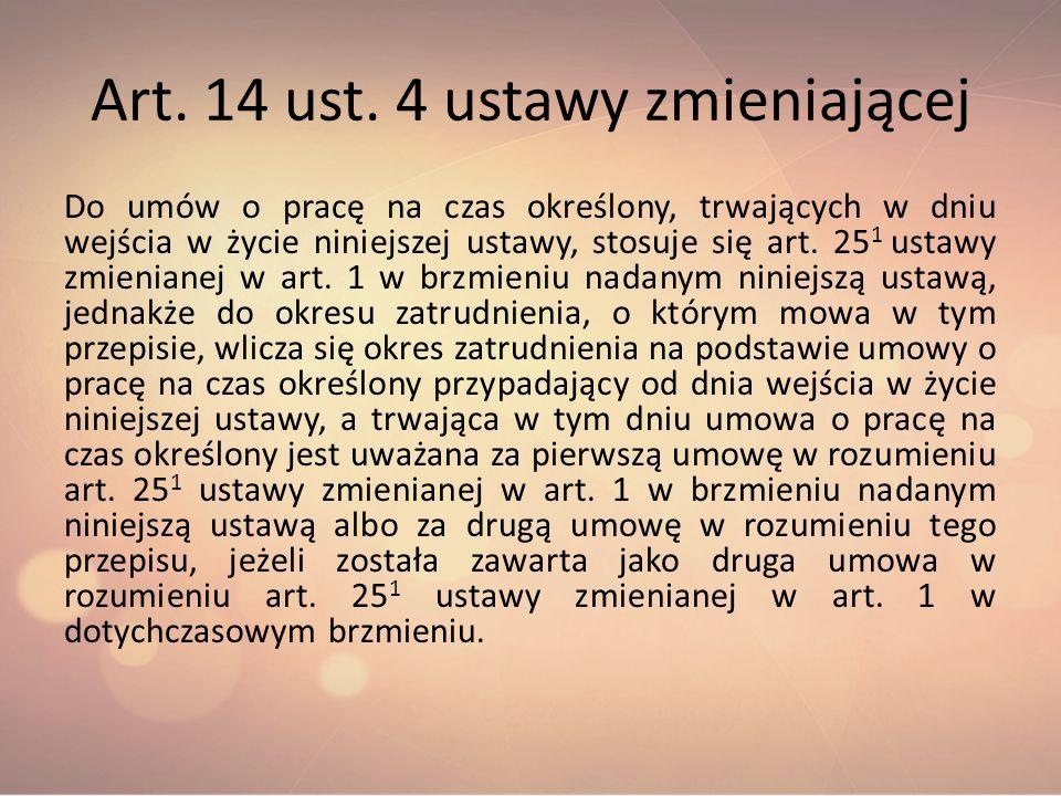 Art. 14 ust. 4 ustawy zmieniającej