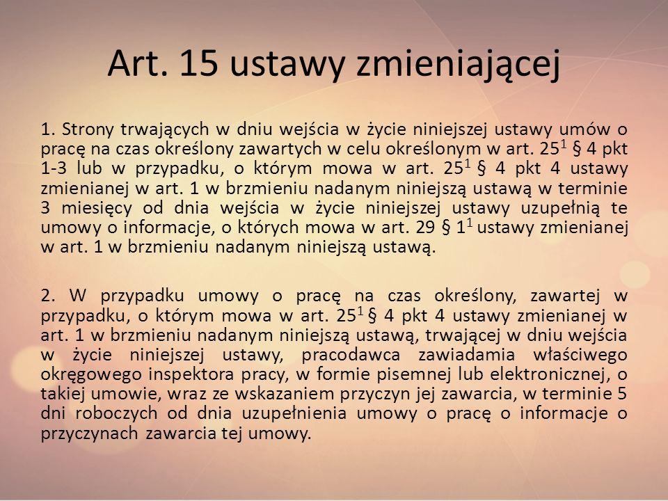 Art. 15 ustawy zmieniającej