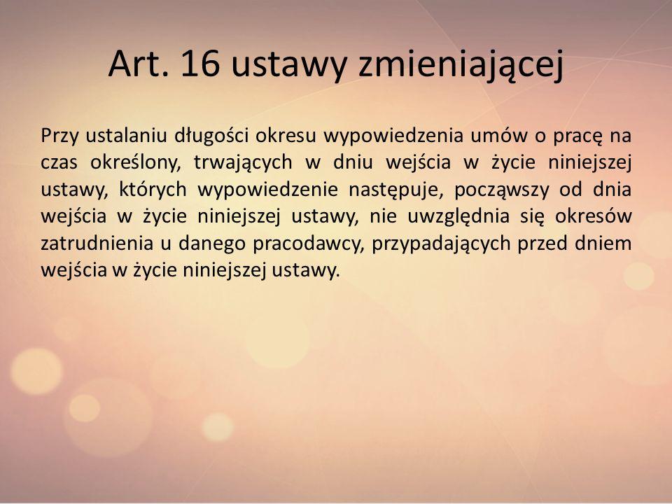 Art. 16 ustawy zmieniającej