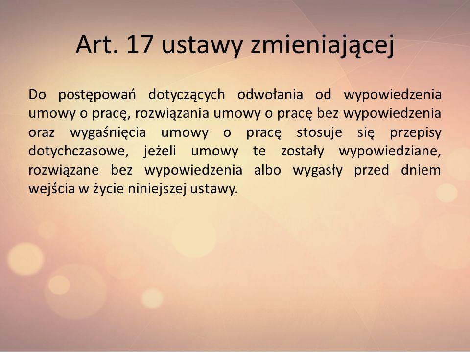 Art. 17 ustawy zmieniającej